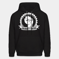 Hoodie sweatshirt Solidarity forever - united working class