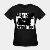 T-shirt féminin ♀ Fight back!