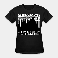 T-shirt féminin ♀ Class war - we have found new homes for the rich