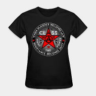 T-shirt féminin When injustice becomes law resistance becomes duty - class war fight the power