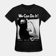 T-shirt féminin We can do it! anarchism - direct action - solidarity