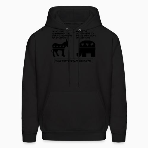 Republican & Democrats = Wants the government to impose their views on everyone - Sweat à capuche (Hoodie) Militant