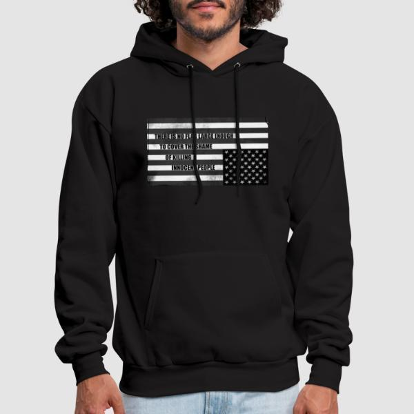 There is no flag large enough to cover the shame of killing innocent people - Sweat à capuche (Hoodie) anti-guerre