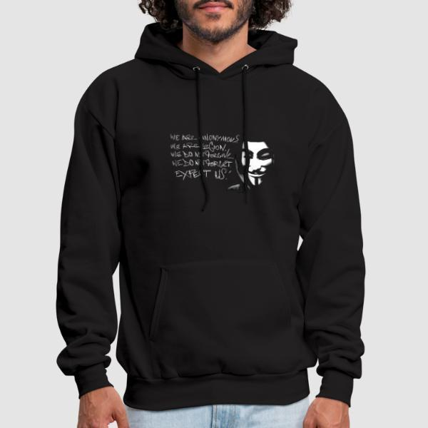 We are anonymous. We are legion. We do not forgive. We do not forget. Expect us! - Sweat à capuche (Hoodie) Anonymous
