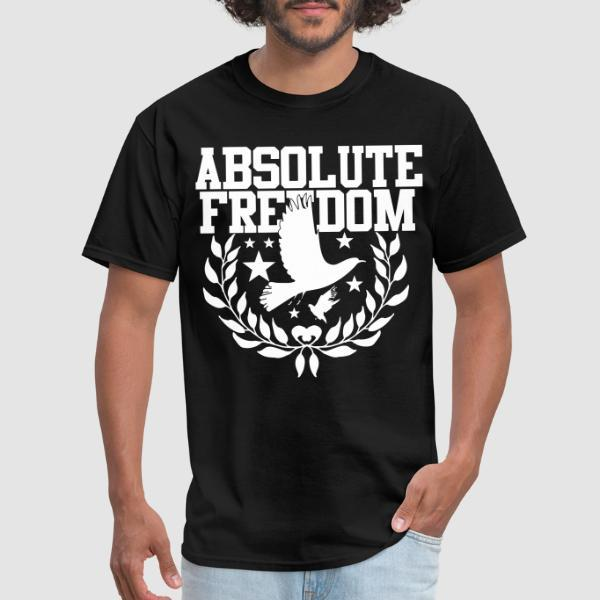 Absolute freedom - T-shirt Militant