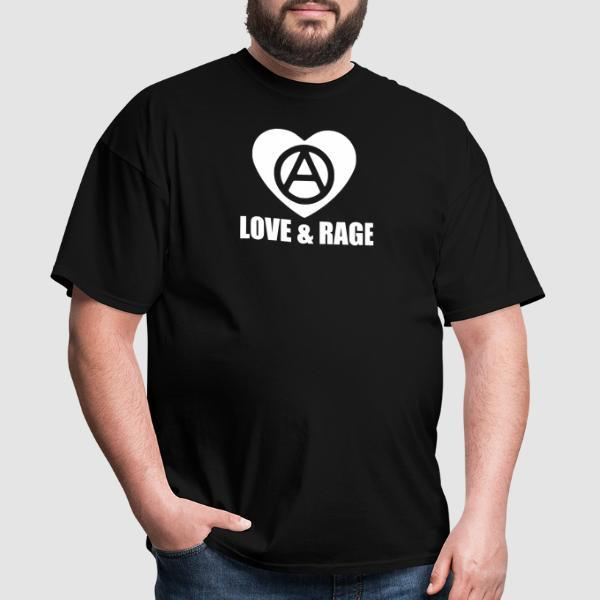 Anarchy - Love & Rage - T-shirt Militant
