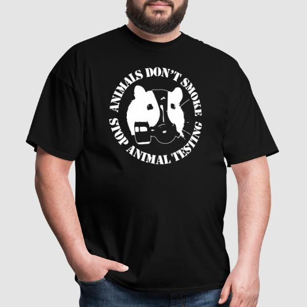 Animals don't smoke - stop animal testing - T-shirt véganes et libération animale