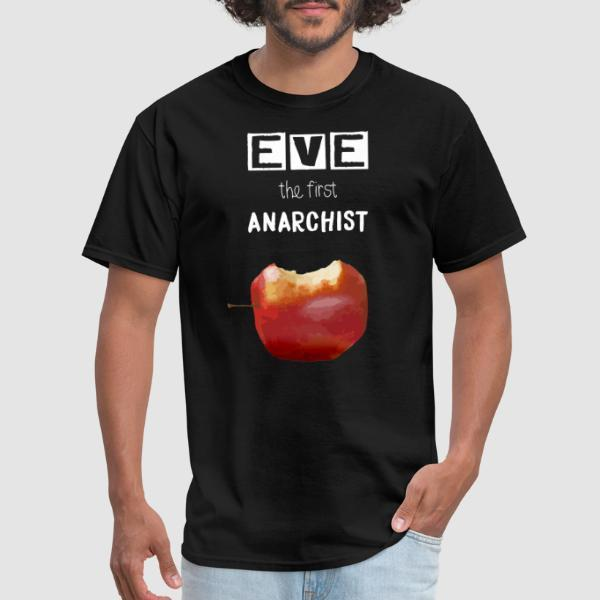 Eve the first anarchist - T-shirt Athé