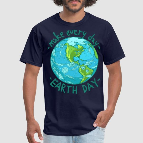 Make every day earth day - T-shirt Environnementaliste