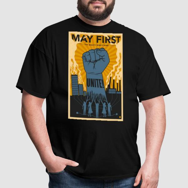 May first unite! the mighty nintey nine - T-shirt Working Class