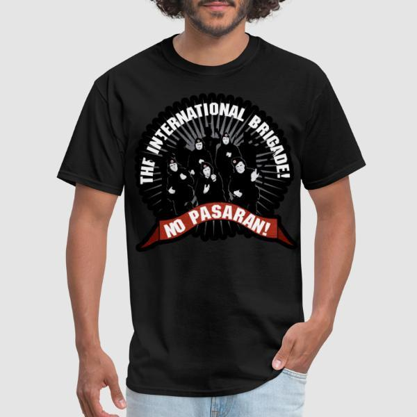 No Pasaran! the international brigade!  - T-shirt Révolution espagnole 1936
