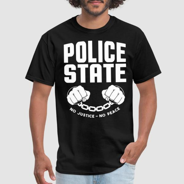 Police state / No justice no peace - T-shirt ACAB anti-violence-policiere