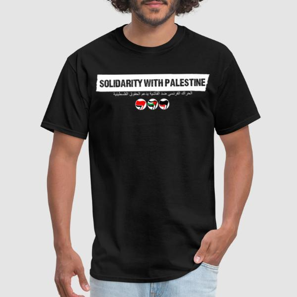 Solidarity with Palestine - T-shirt anti-guerre