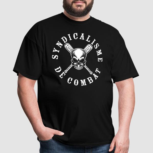 Syndicalisme de combat - T-shirt Working Class