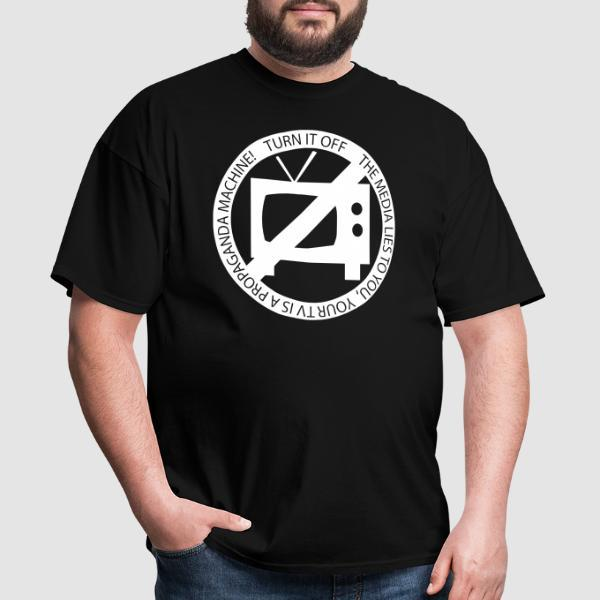The media lies to you, your tv is a propaganda machine! Turn it off - T-shirt Militant