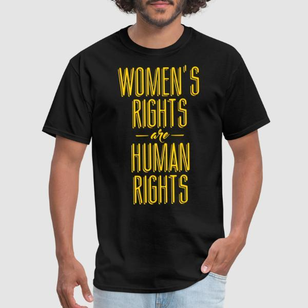 Women's rights are human rights! - T-shirt Féministe