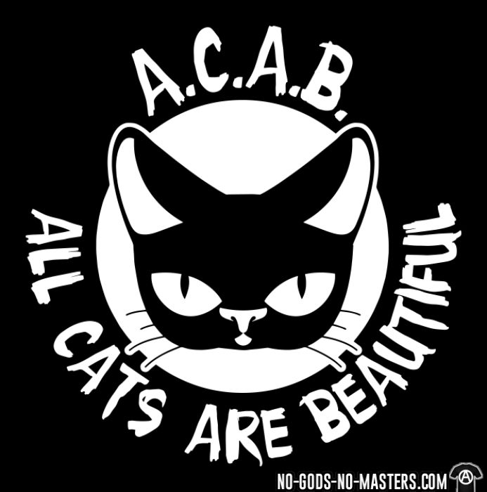 A.C.A.B. All Cats Are Beautiful - T-shirt humour engagé