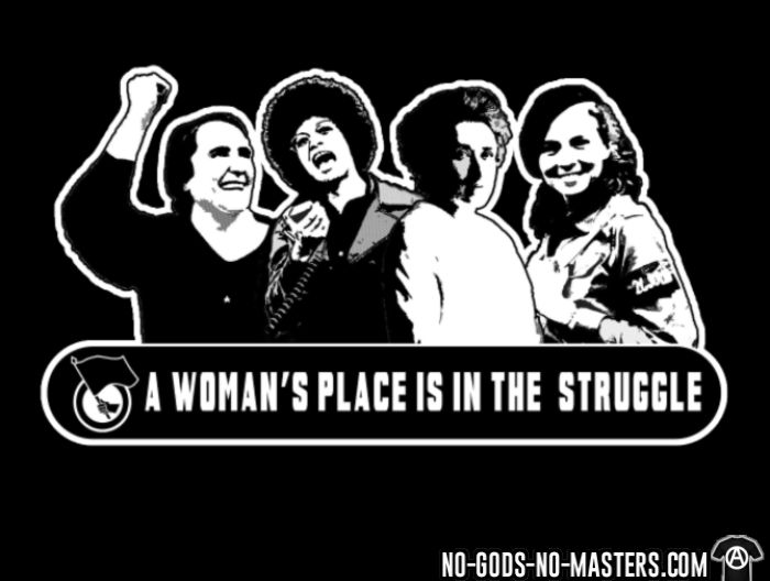 A woman's place in the struggle - T-shirt Féministe