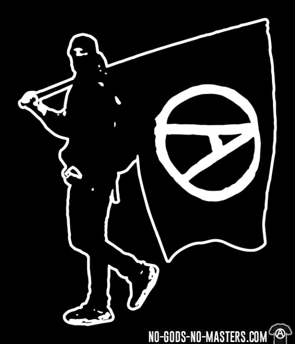 Anarchist with Flag - T-shirt Militant