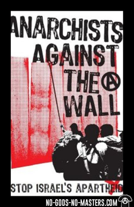 Anarchists against the wall stop israel's apartheid - T-shirt anti-guerre