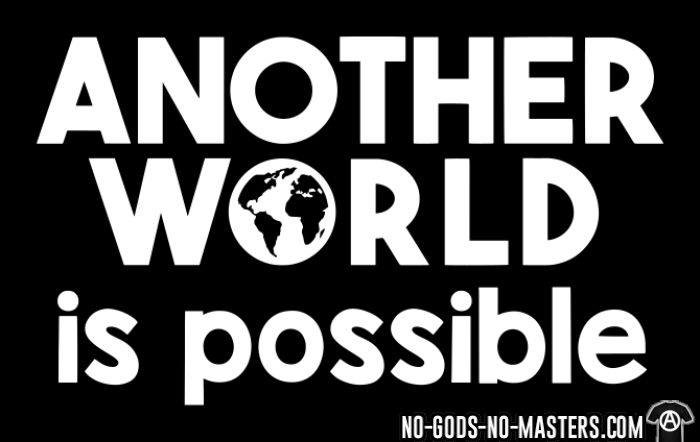 Another world is possible - T-shirt Militant