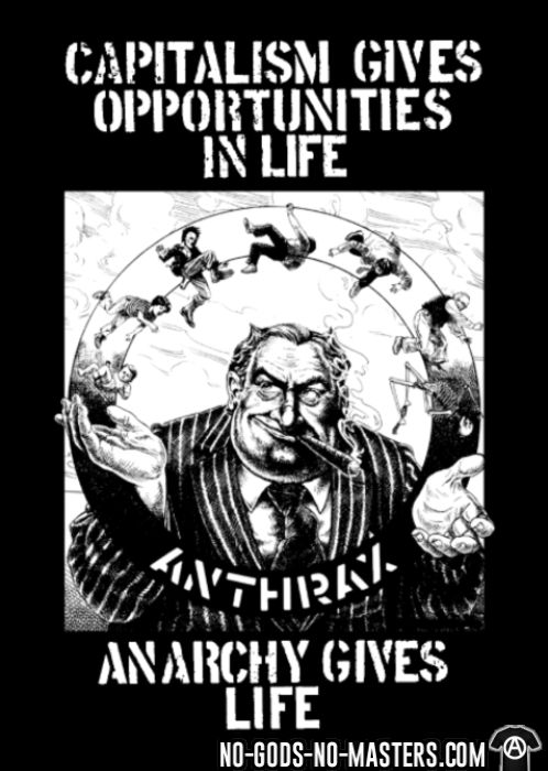 Anthrax - Capitalism gives opportunities in life, anarchy gives life - T-shirt Band Merch