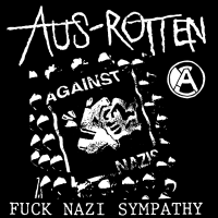 Aus-Rotten - Fuck nazi sympathy - T-shirt Band Merch