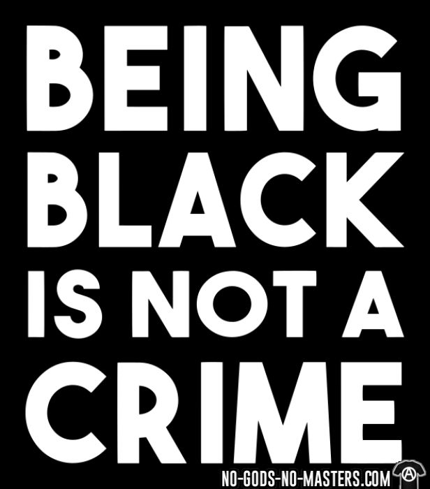 Being black is not a crime - T-shirt ACAB anti-violence-policiere