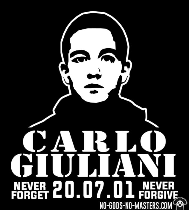 Carlo Giuliani - never forget never forgive - 20.07.01 - T-shirt Militant