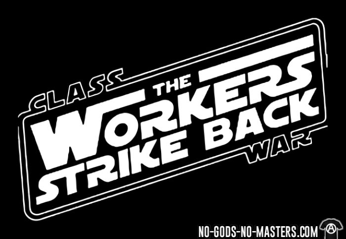 Class war - The workers strike back -