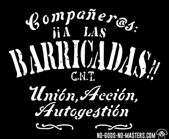 Companeras, A las barricadas!! Union, Accion, Autogestion (CNT) - T-shirt Révolution espagnole 1936