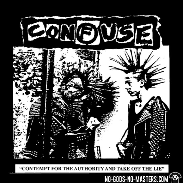Confuse - Contempt for the authority and take off the lie - T-shirt Band Merch