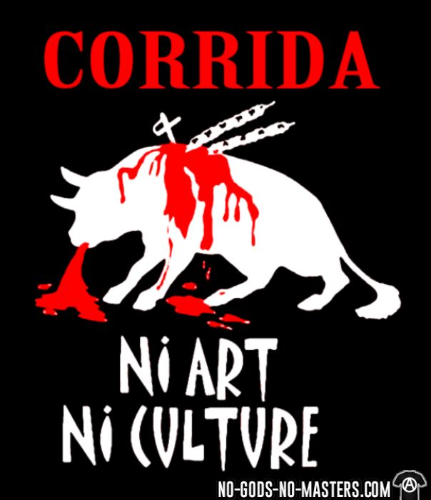 Corrida: ni art ni culture - T-shirt véganes et libération animale