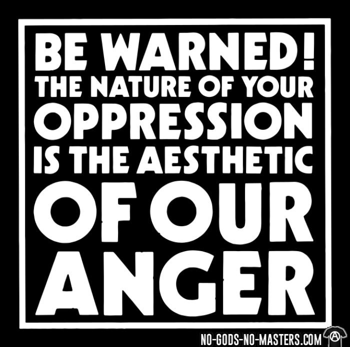 Crass - Be warned! The nature of your oppression is the aesthetic of our anger - T-shirt Band Merch
