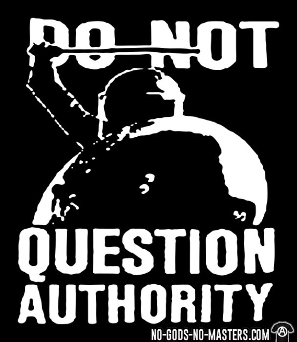 Do not question authority - T-shirt ACAB anti-violence-policiere