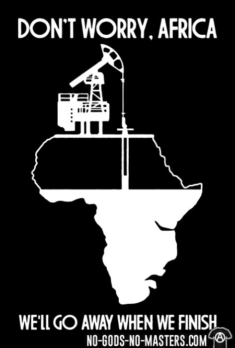Don't worry, Africa - we'll go away when we finish - T-shirt Environnementaliste