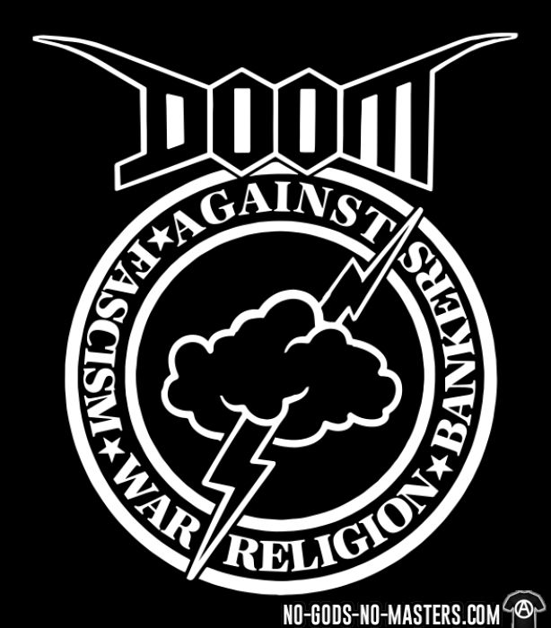 Doom - against fascism, war, religion, bankers - T-shirt Band Merch