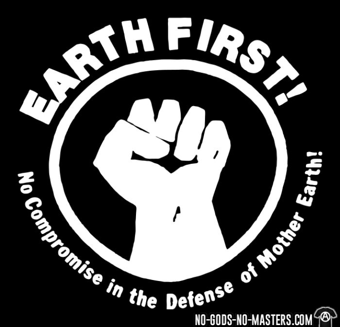 Earth first! No Compromise in the defense of Mother Earth! - T-shirt Environnementaliste