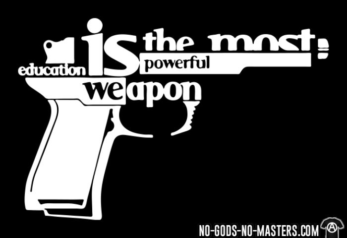 Education is the most powerful weapon - T-shirt anti-guerre