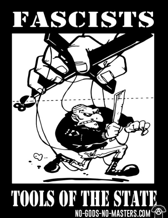 Fascists: tools of the state - T-shirt Anti-Fasciste