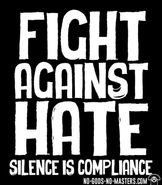 Fight against hate / silence is compliance - Black Lives Matter T-shirt