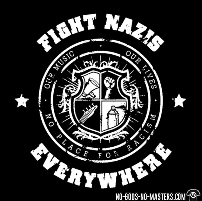 Fight nazis everywhere - our music, our lives - no place for racism - T-shirt Anti-Fasciste
