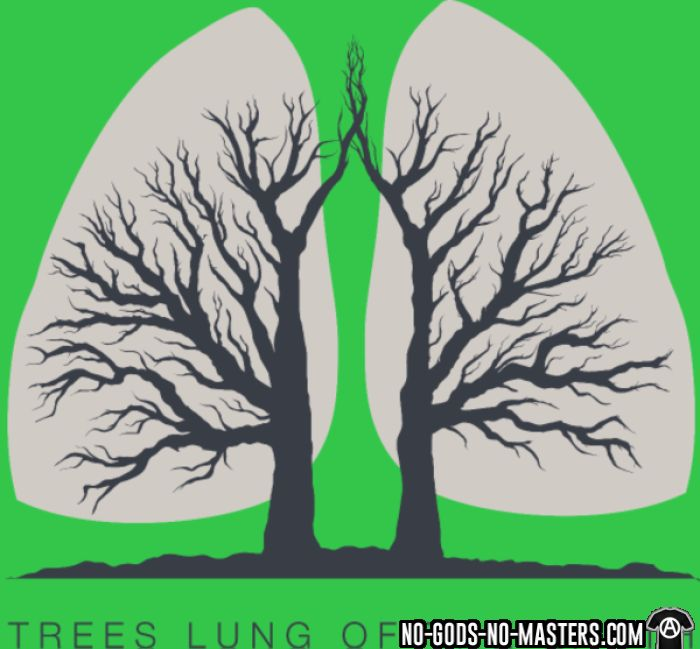 Forests are the lungs of earth - T-shirt Environnementaliste