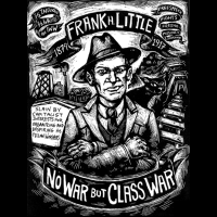 Frank H. Little - No war but class war - T-shirt imprimé au dos Working Class