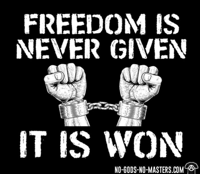 Freedom is never given, it is won - Chandails à manches longues Militant