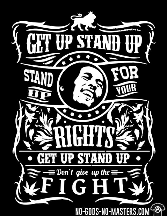 Get up stand up - Stand up for your rights - Don't give up the fight - T-shirt Ska