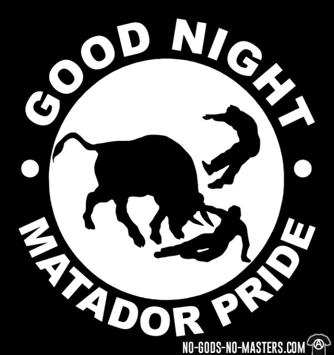 Good night matador  pride - T-shirt féminin véganes et libération animale