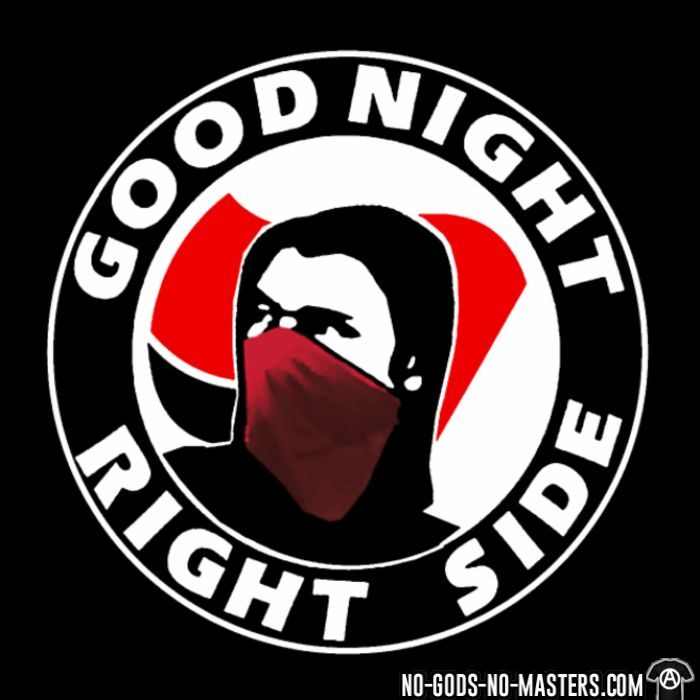 Good night right side - T-shirt Anti-Fasciste
