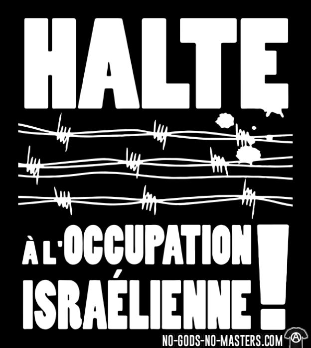 Halte à l'occupation Israélienne! - Sweat zippé anti-guerre