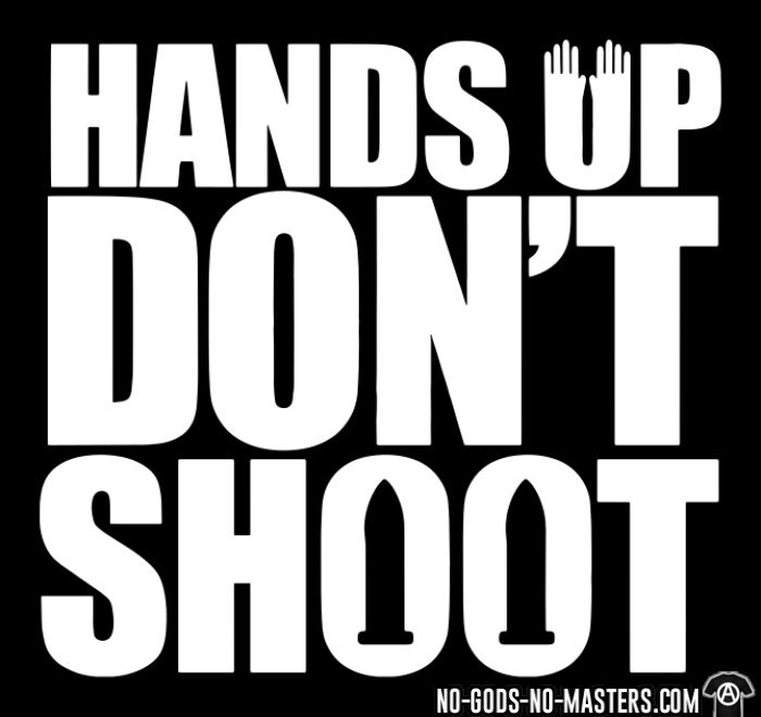 Hands up don't shoot - T-shirt organique ACAB anti-flic